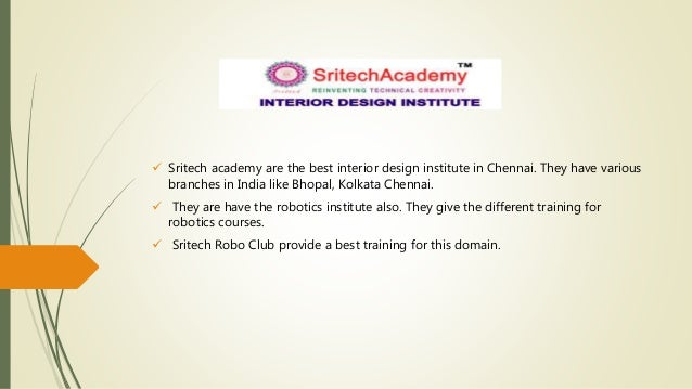 Sritech Academy Are The Best Interior Design Institute In Chennai They Have Various Branches