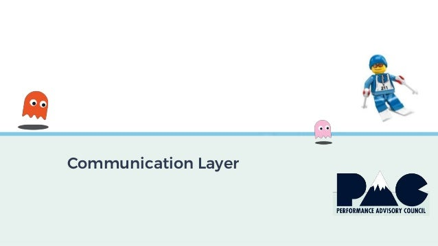 Communication Layer