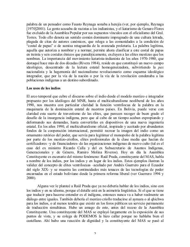 palabra de un pensador como Fausto Reynaga sonaba a herejía (ver, por ejemplo, Reynaga [1970]2001). La gente acusaba de ra...
