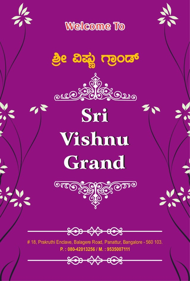 Welcome ToWelcome To Sri Vishnu Grand Sri Vishnu Grand # 18, Prakruthi Enclave, Balagere Road, Panattur, Bangalore - 560 1...