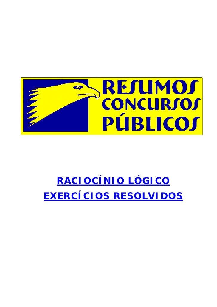 RACIOCÍNIO LÓGICOEXERCÍCIOS RESOLVIDOS