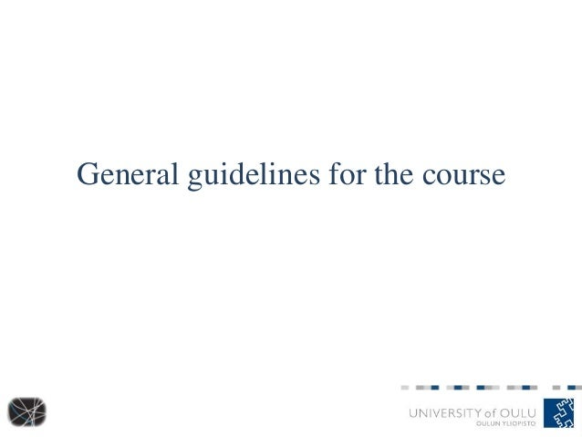 General guidelines for the course