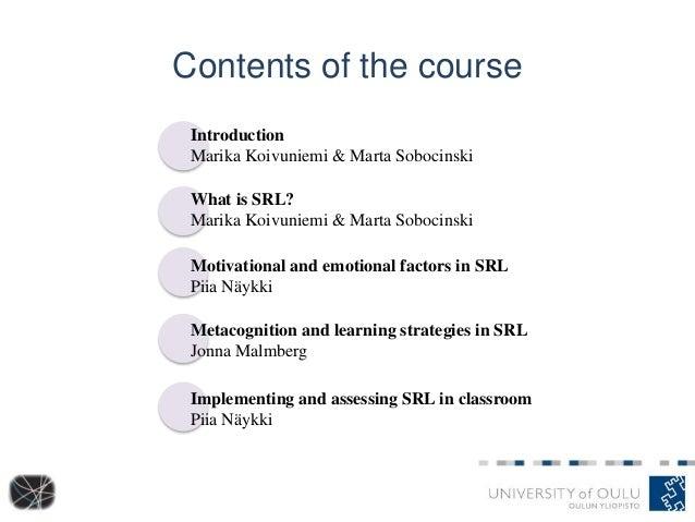 Contents of the course Introduction Marika Koivuniemi & Marta Sobocinski What is SRL? Marika Koivuniemi & Marta Sobocinski...