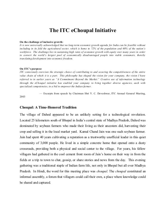 itc e choupal initiative essay Innovation submitted by: e-choupal is a novel initiative of itc limited (itc), an indian conglomerate view full essay.