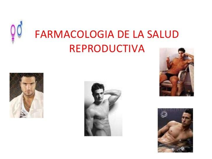 FARMACOLOGIA DE LA SALUD REPRODUCTIVA