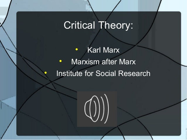Critical evaluation karl marx