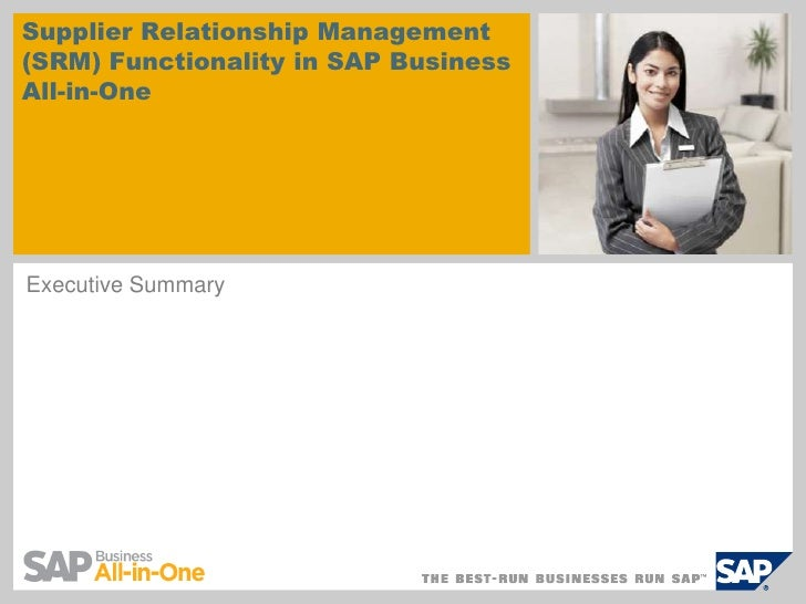 Supplier Relationship Management (SRM) Functionality in SAP Business All-in-One     Executive Summary