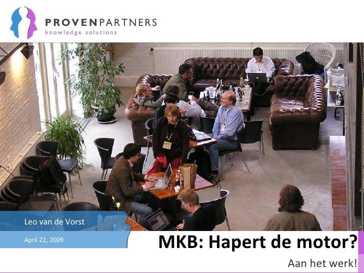 MKB: Hapert de motor? Aan het werk! June 9, 2009