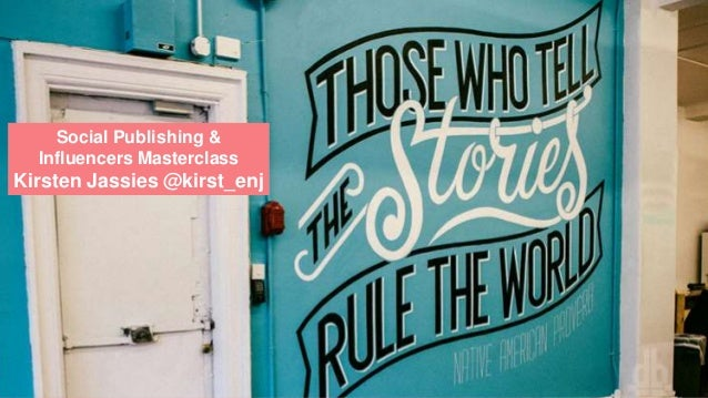 Social Publishing & Influencers Masterclass Kirsten Jassies @kirst_enj