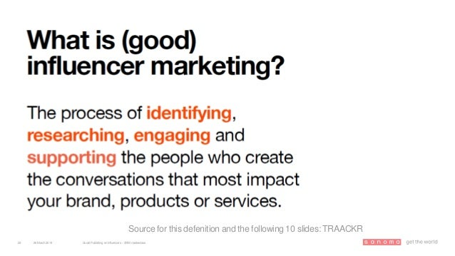 26March 2014 Social Publishing en Influencers – SRM masterclass23 Source for this defenition and the following 10 slides: ...