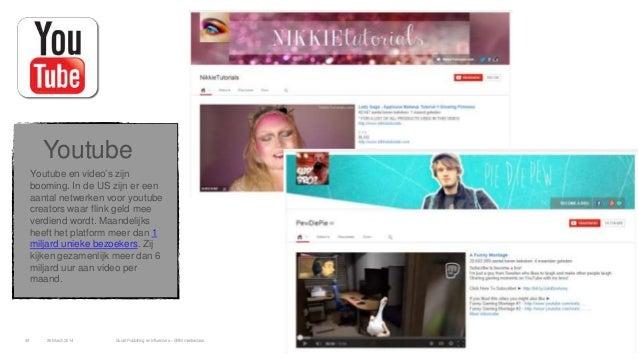 """Youtube en video""""s zijn booming. In de US zijn er een aantal netwerken voor youtube creators waar flink geld mee verdiend ..."""