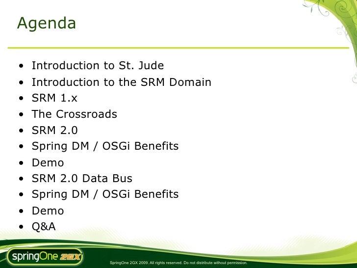 Case Study: SRM 2.0 - A next generation shared resource management system built on SpringSource dm Server Slide 2