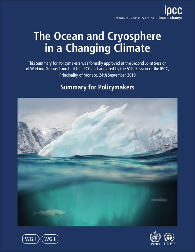 WG I WG II The Ocean and Cryosphere in a Changing Climate This Summary for Policymakers was formally approved at the Secon...