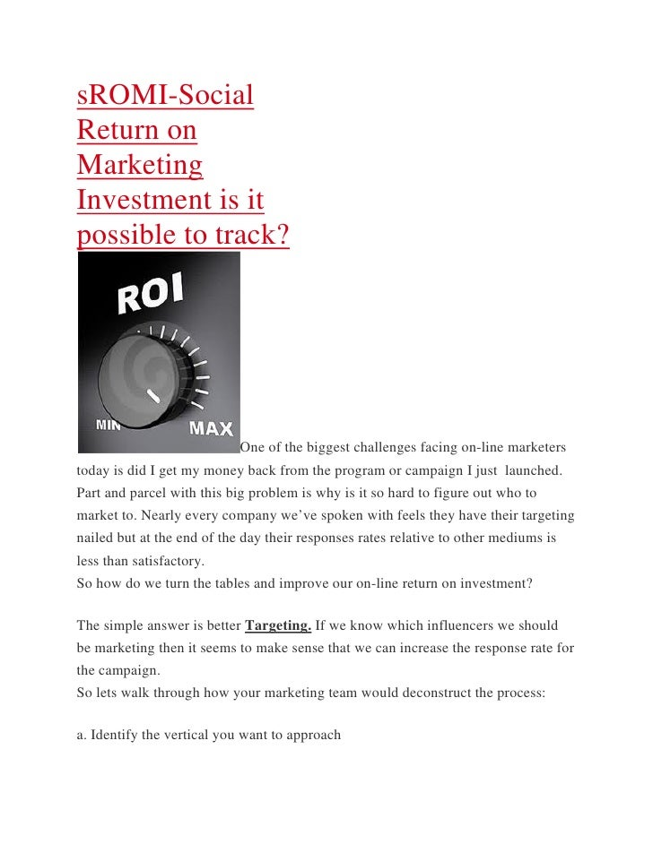 sROMI-SocialReturn onMarketingInvestment is itpossible to track?                            One of the biggest challenges ...