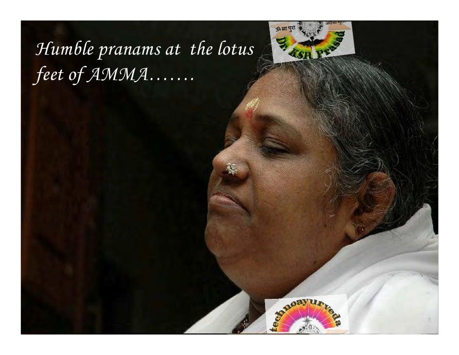 Humble pranams at the lotus feet of AMMA…….