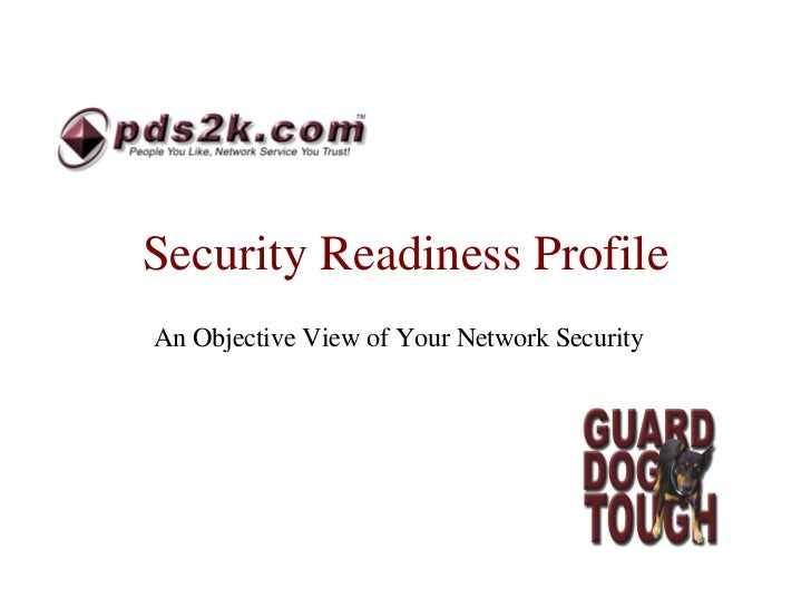 Security Readiness Profile An Objective View of Your Network Security
