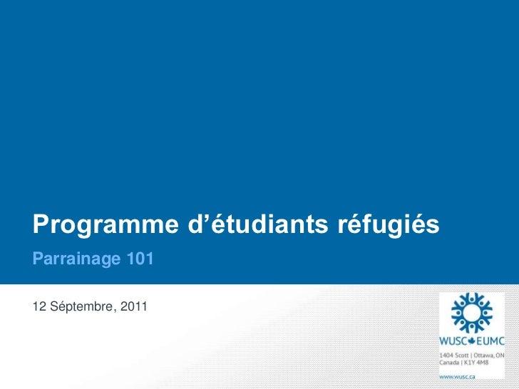 Programme d'étudiants réfugiésParrainage 10112 Séptembre, 2011