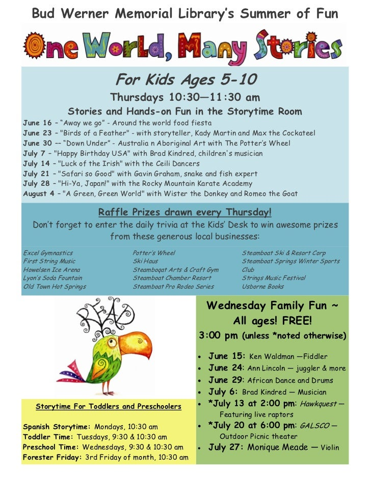 For Kids Ages 5-10                         Thursdays 10:30 11:30 am              Stories and Hands-on Fun in the Storytime...