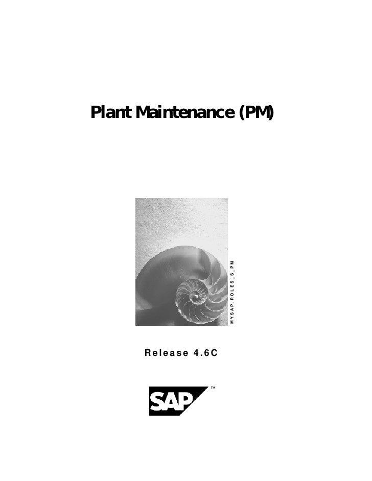 Plant Maintenance (PM)                     MYSAP.ROLES_S_PM      Release 4.6C