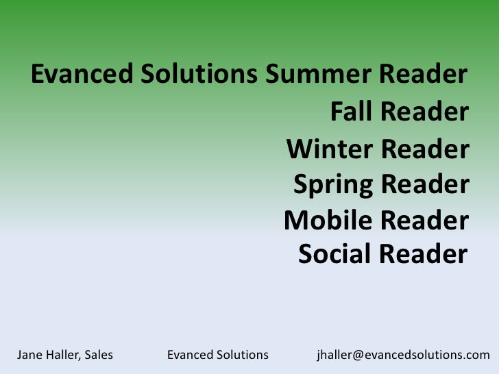 Evanced Solutions Summer Reader<br />Fall Reader<br />Winter Reader<br />Spring Reader<br />Mobile Reader<br />Social Read...