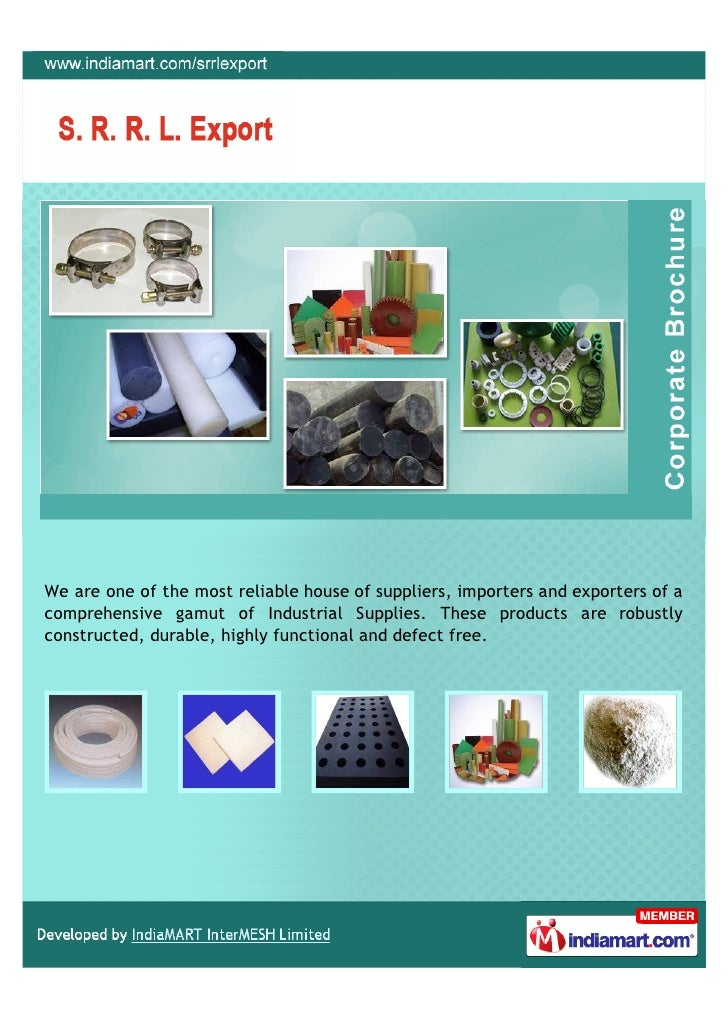 We are one of the most reliable house of suppliers, importers and exporters of acomprehensive gamut of Industrial Supplies...