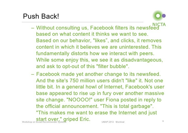 Push Back!       – Without consulting us, Facebook filters its newsfeed            based on what content it thinks we wan...