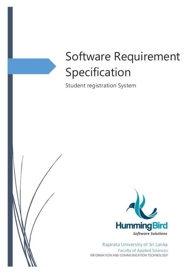 Software Requirement Specification Student registration System Rajarata University of Sri Lanka Faculty of Applied Science...