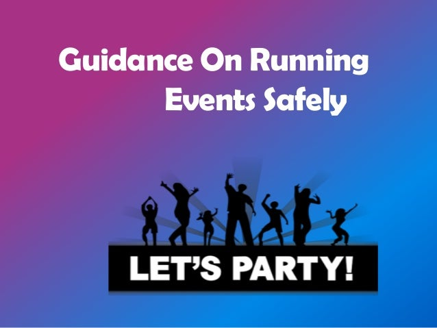 Guidance On Running Events Safely
