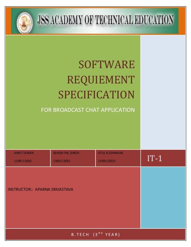 ANKIT DIWAN 1109113020 ASHISH PAL SINGH 1109113031 ATUL KUSHWAHA 1109113033 IT-1 SOFTWARE REQUIEMENT SPECIFICATION FOR BRO...