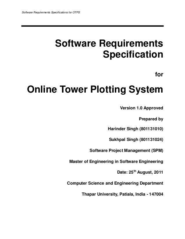 software requirement specifications Software requirements is a field within software engineering that deals with establishing the needs of stakeholders that are to be solved by software.