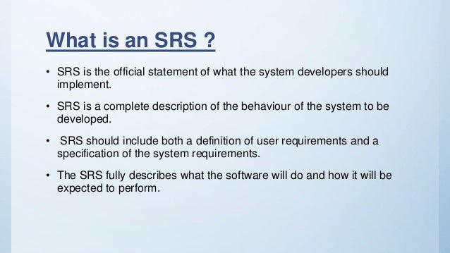 What Is Srs >> Srs Software Requirement Specification