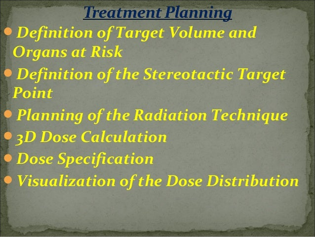The following parameters can be defined interactively in the process of radiation planning:  the number and position of ...