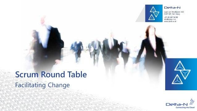 Scrum Round Table Facilitating Change