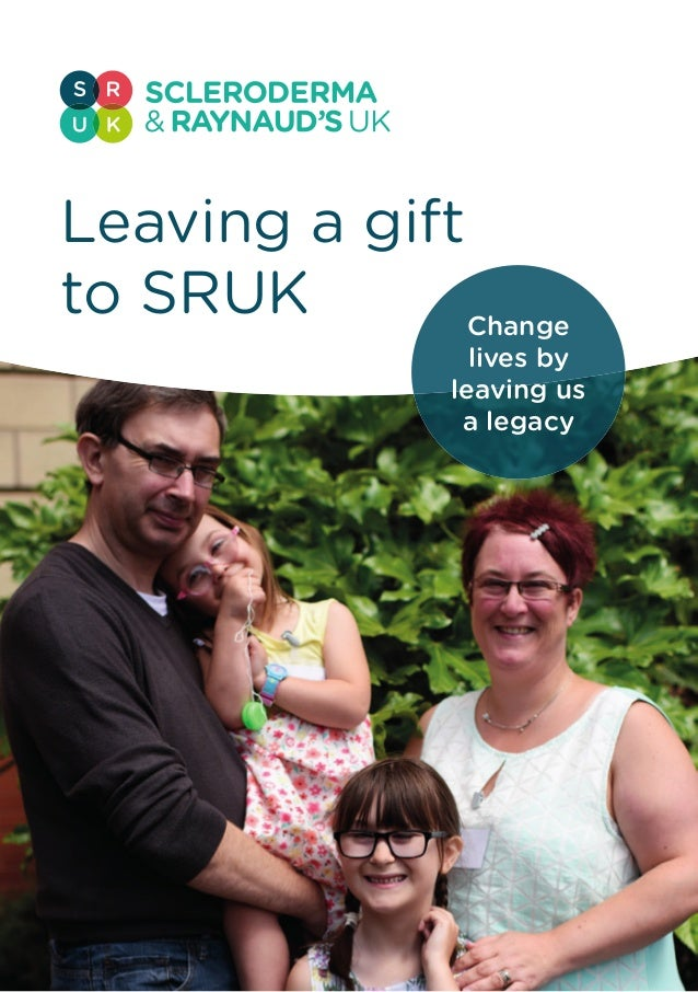 1 Leaving a gift to SRUK Change lives by leaving us a legacy