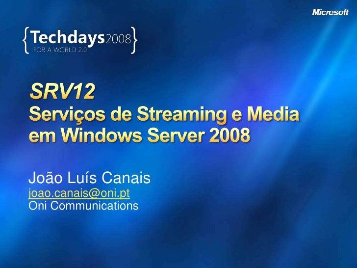 João Luís Canais joao.canais@oni.pt Oni Communications