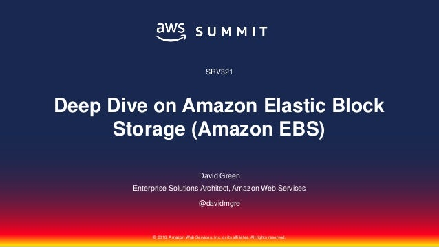 © 2018, Amazon Web Services, Inc. or its affiliates. All rights reserved. David Green Enterprise Solutions Architect, Amaz...