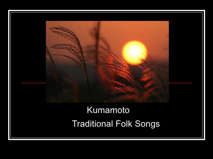 Kumamoto   Traditional Folk Songs