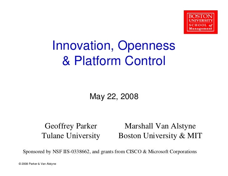 Innovation, Openness                            Platform Control                                 May 22, 2008             ...