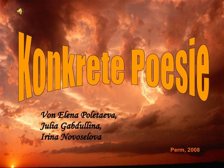 Konkrete Poesie Von Elena Poletaeva,  Julia Gabdullina,  Irina Novoselova Perm, 2008