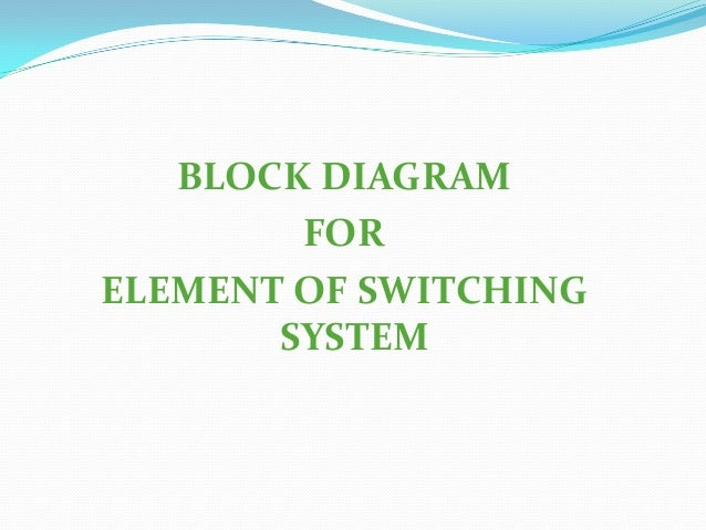 Element of switching system