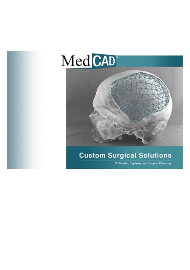 MedCAD - Custom Implants and Surgical Solutions