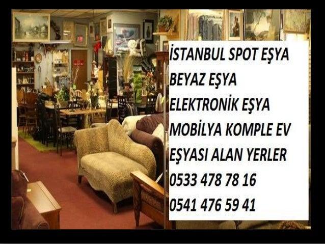 İKİNCİ EL EŞYA ALAN YERLER 0533 478 78 16