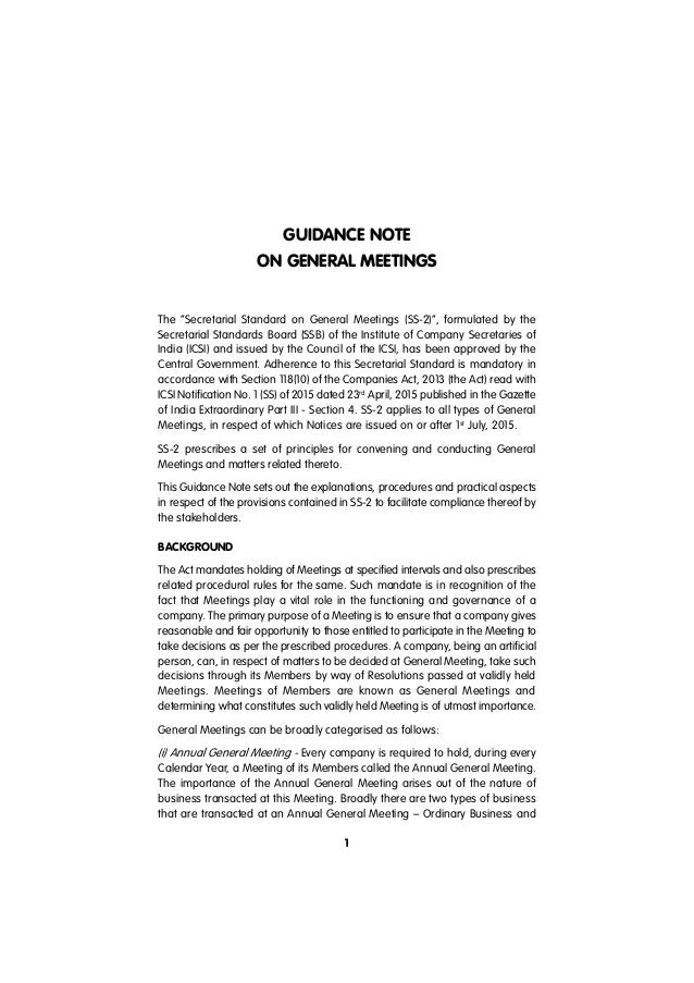 "GUIDANCE NOTE ON GENERAL MEETINGS 1 The ""Secretarial Standard on General Meetings (SS-2)"", formulated by the Secretarial S..."