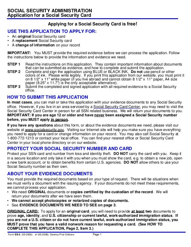 • An original Social Security card • A replacement Social Security card • A change of information on your record IMPORTANT...