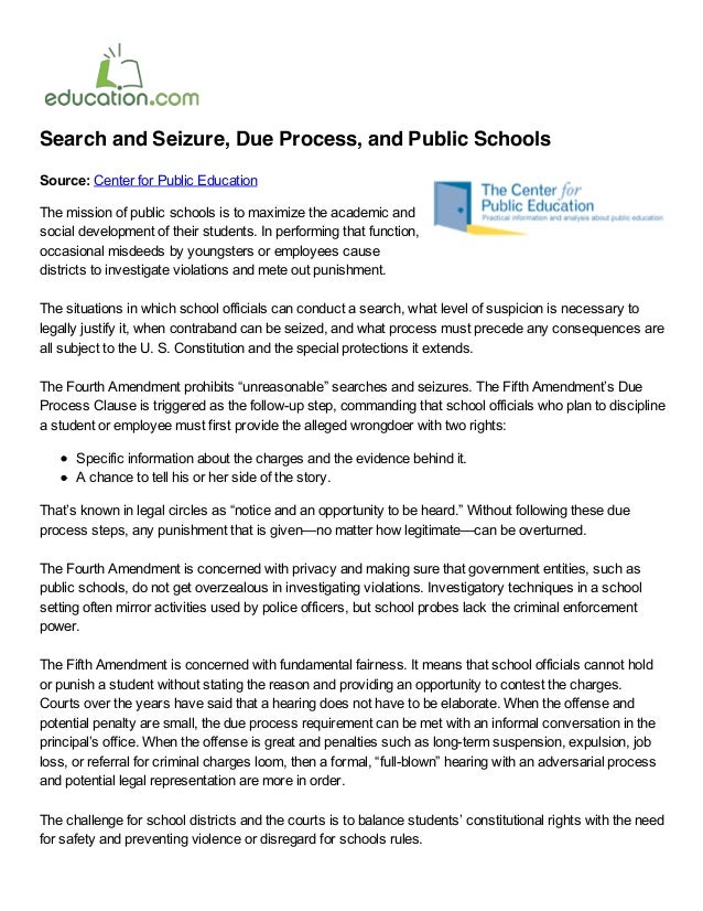 Search and Seizure, Due Process, and Public SchoolsSource: Center for Public EducationThe mission of public schools is to ...