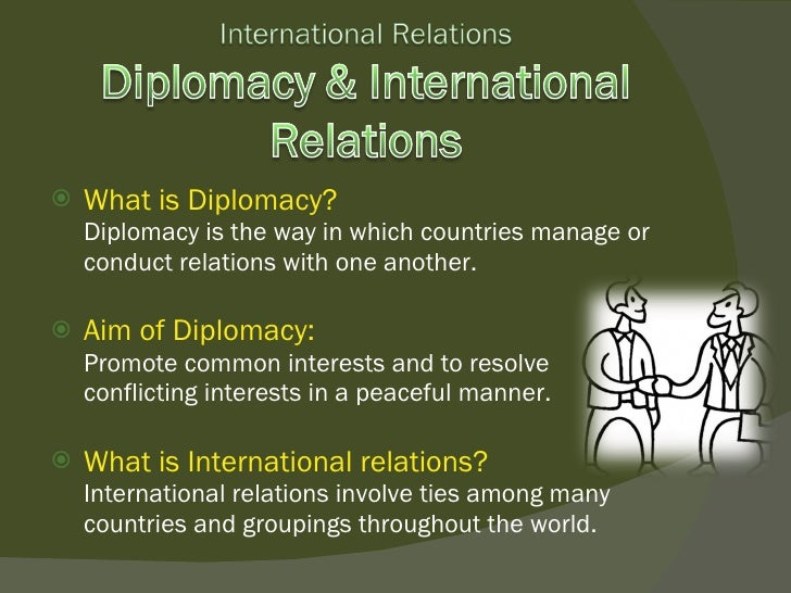 Diplomacy and International Relations