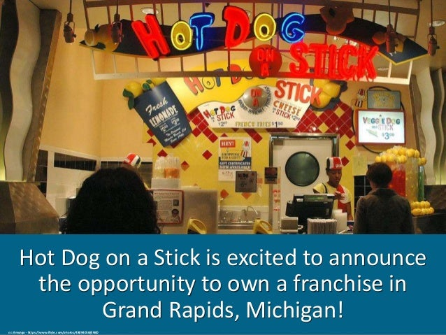 Hot Dog on a Stick Franchise Opportunity Available in Grand Rapids, Michigan! Slide 2
