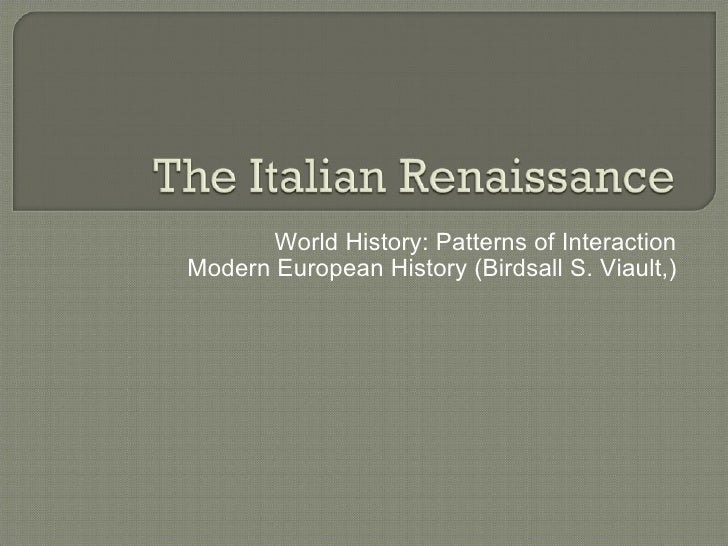 World History: Patterns of Interaction Modern European History (Birdsall S. Viault,)