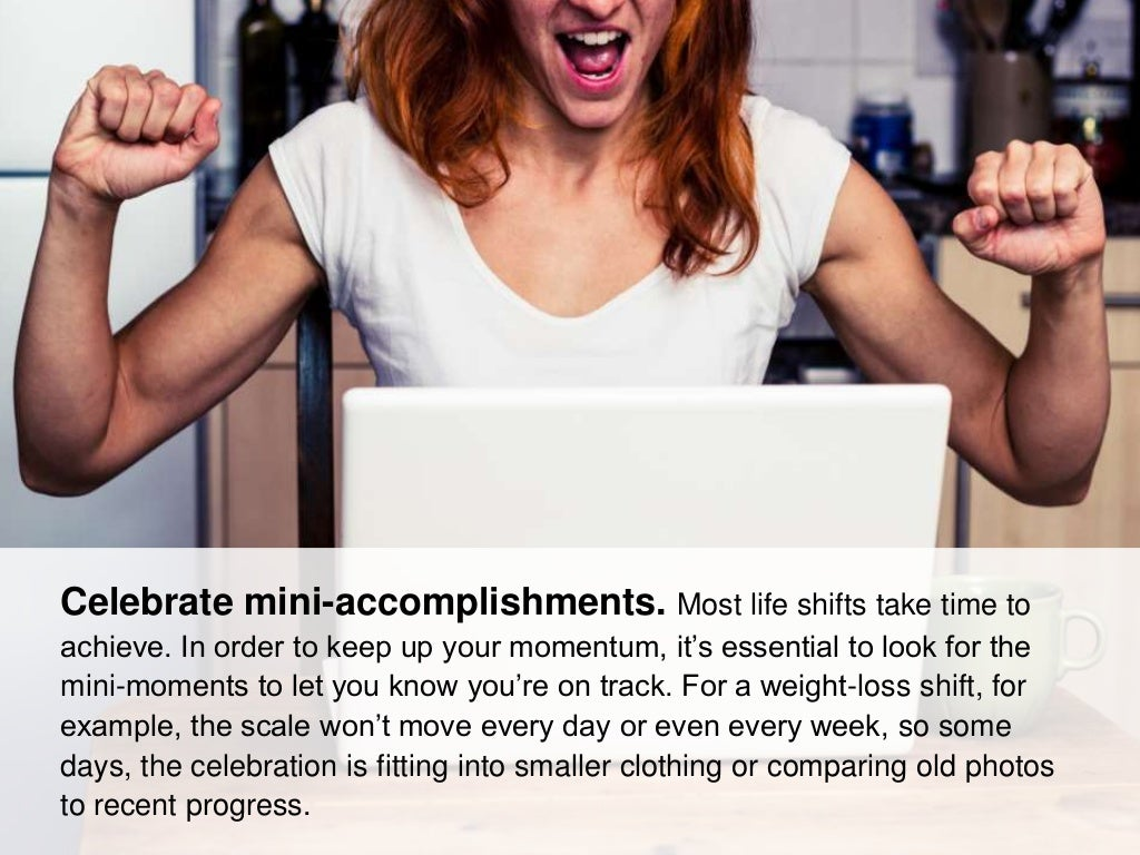 celebrate mini accomplishments most life shifts