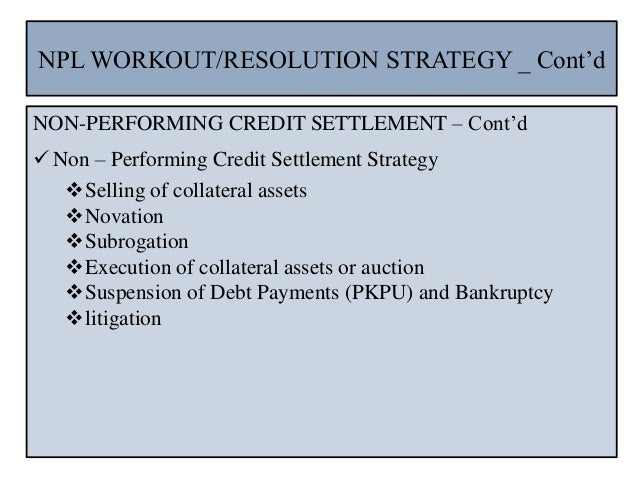 Manajemen npl non performing loan dan strategy asset recovery 81 ccuart Image collections